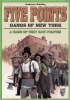 Five Points: Gangs of New York ?>