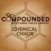 Compounded: Chemical Chaos ?>