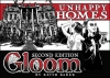 Gloom: Unhappy Homes ?>