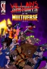 Sentinels of the Multiverse: Villains of the Multiverse ?>