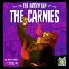 The Bloody Inn: The Carnies ?>