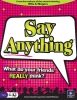 Say Anything ?>