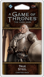 A Game of Thrones: The Card Game (Second Edition) – True Steel